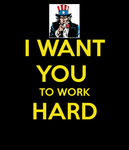 i-want-you-to-work-hard